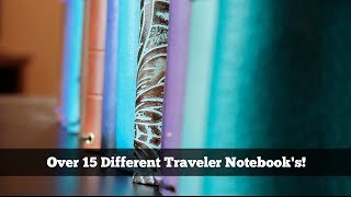 The ULTIMATE Traveler's Notebook Review: Over 15 Different Notebooks!