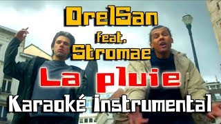 ORELSAN feat. Stromae - La pluie | Karaoké instrumental ( Paroles / Lyrics )