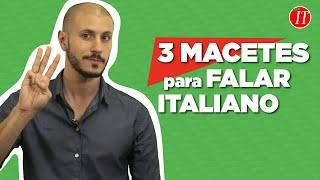3 Macetes para Aprender Italiano