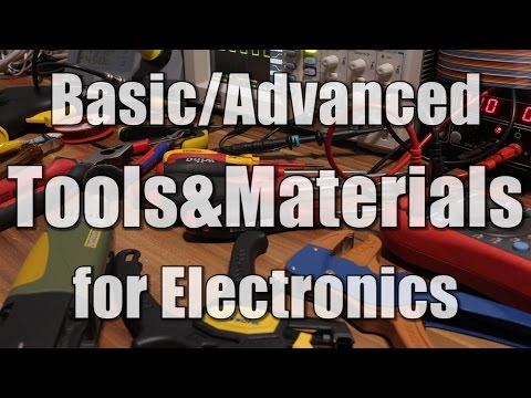 Basic/Advanced Tools & Materials for Electronics