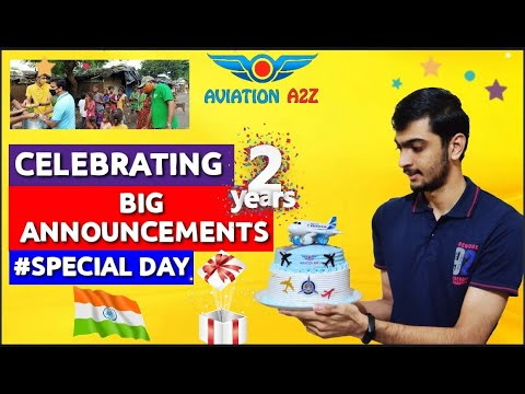 CELEBRATING 2 YEARS OF AVIATIONA2Z | BIG ANNOUNCEMENTS & MORE |AVIATIONA2Z ©| #Ame #aviation #uri