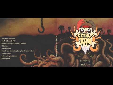 Citrus Jam - Off the Hook! (Full Album)