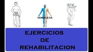 Hemiplejía (por Derrame - ACV) / Ejercicios Trabajo en casa