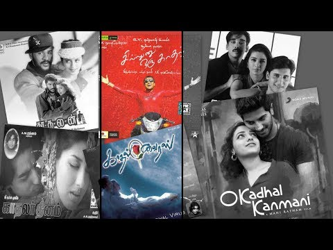 """Love BGMs from films with """"Kadhal"""" Titles 