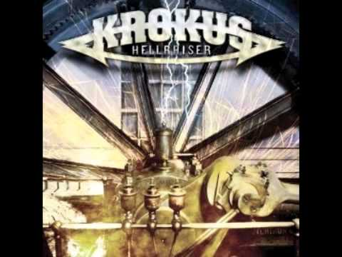 Krokus-Hellraiser HQ Audio