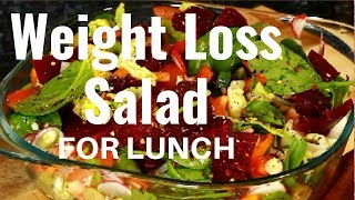 Weight Loss Salad Recipe For Lunch   BEST DIET PLAN TO LOSE WEIGHT