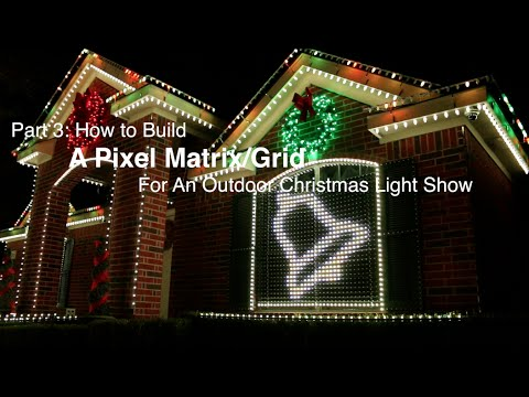Part 3 how to build a pixel matrixpixel grid for an outdoor part 3 how to build a pixel matrixpixel grid for an outdoor christmas light show solutioingenieria Images