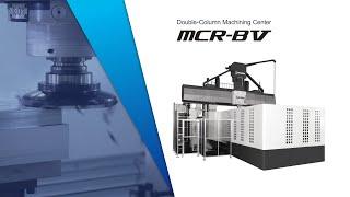 Heavy-duty machining and on-board gauging/Double-Column Machining Center MCR-BⅤ【OKUMA CORPORATION】
