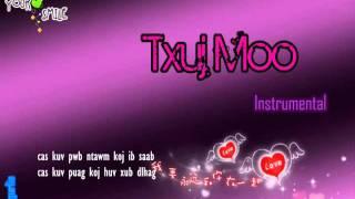 Txuj Moo Instrumental&Lyrics Phoua Vang Version