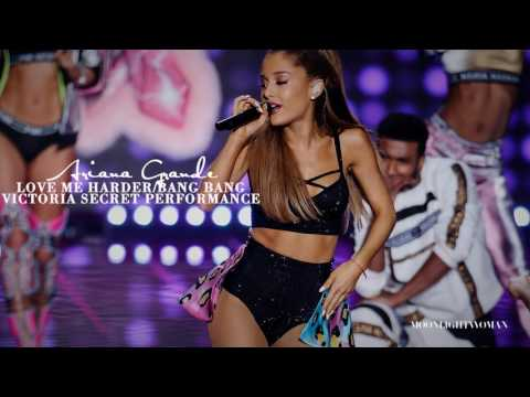 Ariana Grande - Love Me HarderBang Bang - Victoria Secret Performance Studio Version