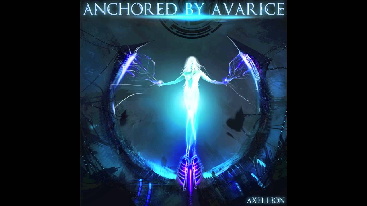 Anchored by Avarice- Axillion Full EP (Lyrics Below ...