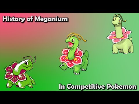 How GOOD Was Meganium ACTUALLY? - History Of Meganium In Competitive Pokemon (Gens 2-6)