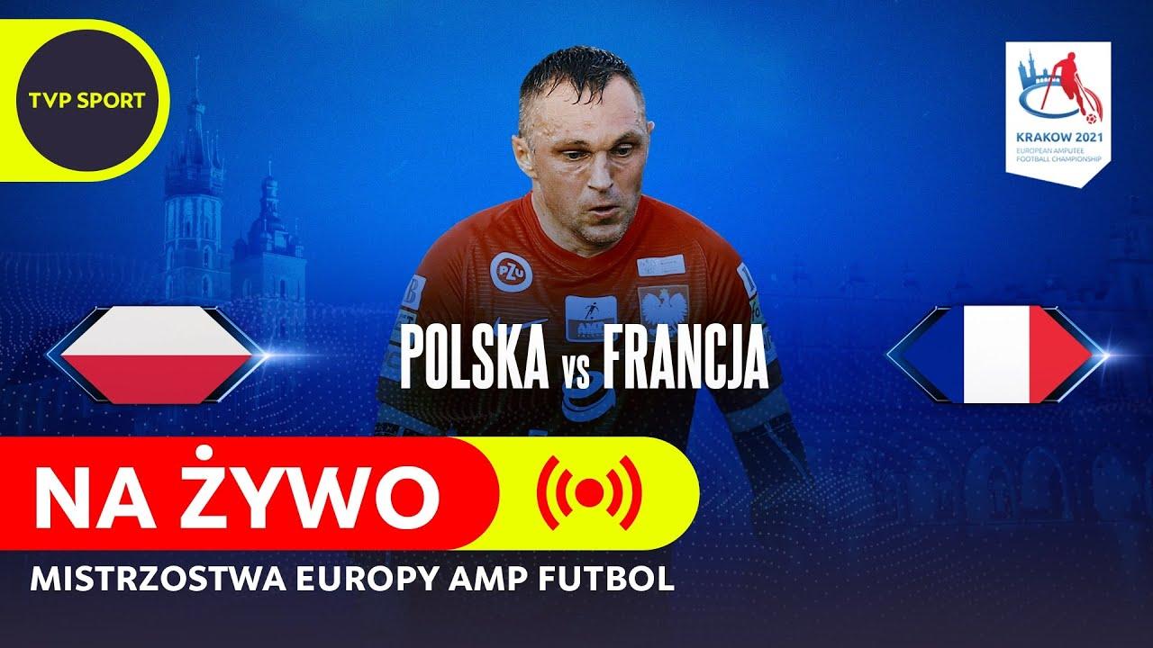 Download POLSKA - FRANCJA, ĆWIERĆFINAŁ ME W AMP FUTBOLU   CAŁY MECZ