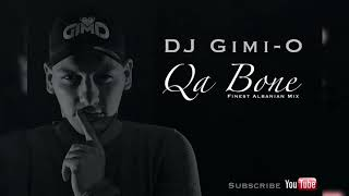 Gambar cover DJ Gimi-O - Qa Bone (Finest Albanian Mix)