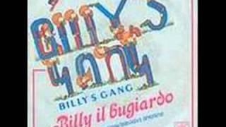 Video Billy's Gang - Billy Il Bugiardo download MP3, 3GP, MP4, WEBM, AVI, FLV Mei 2018