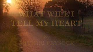 What Will I Tell My Heart By Arthur Prysock