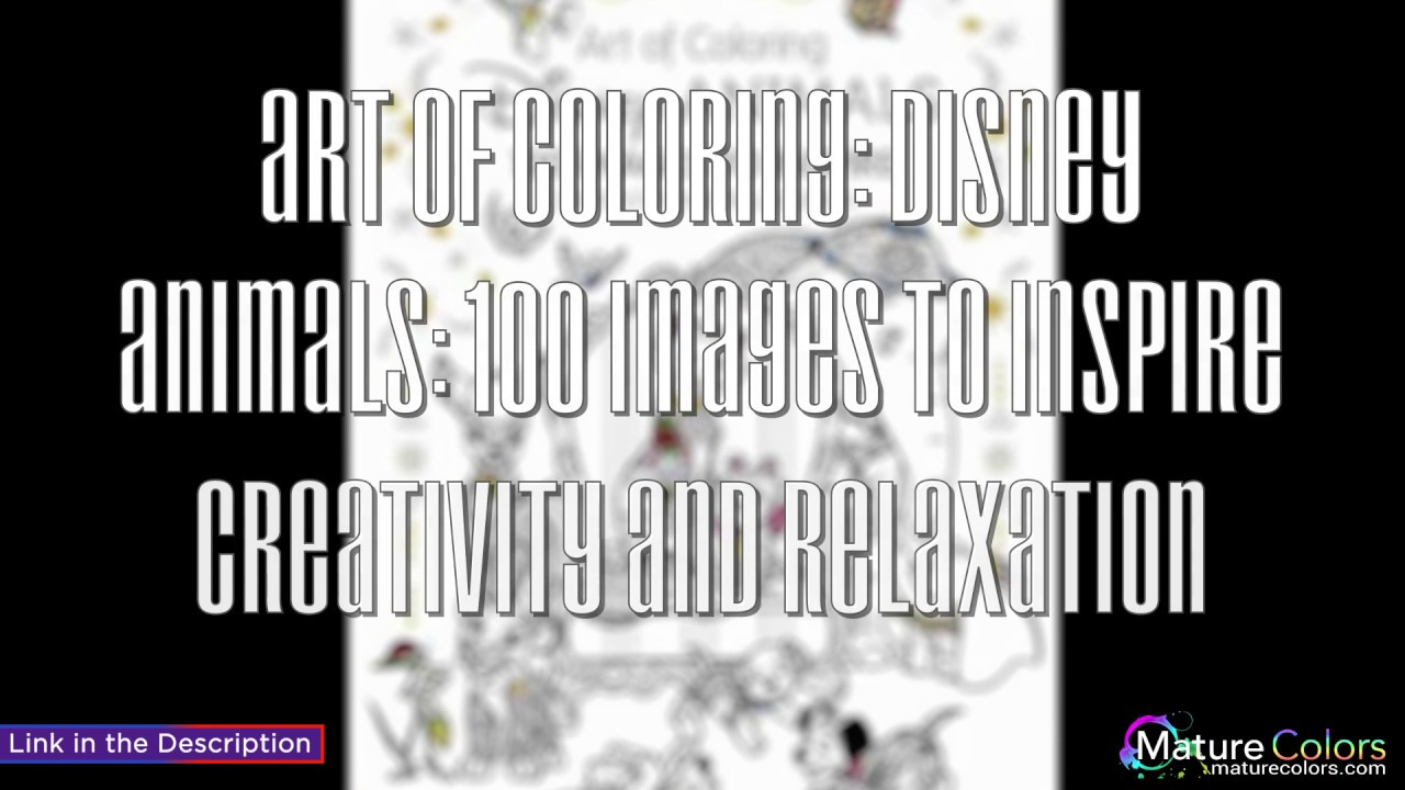Art Of Coloring Disney Animals 100 Images To Inspire Creativity And