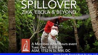 Spillover — Zika, Ebola & Beyond | Q&A with James Barrat & Aileen O'Hearn