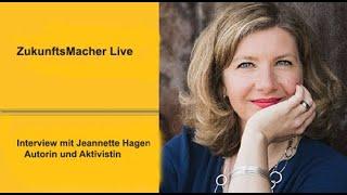 ZukunftsMacher Live: Jeannette Hagen