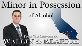 Minor In Possession of Alcohol | California Law