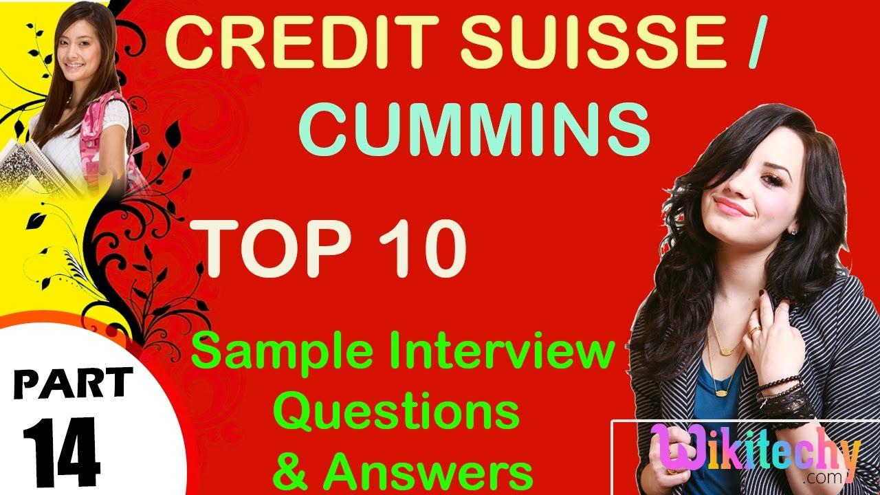 credit suisse cummins most important interview questions and credit suisse cummins most important interview questions and answers for freshers