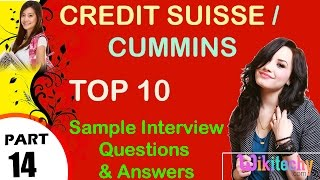 credit suisse   cummins most important interview questions and answers for freshers
