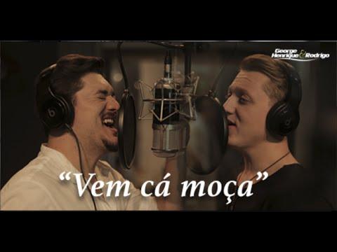 George Henrique e Rodrigo - Vem Cá Moça - Clipe Oficial