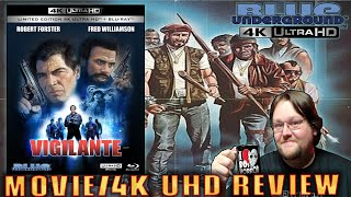 VIGILANTE (1983) - Movie/Limited Edition 4K UHD Review (Blue Underground)