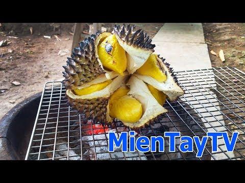 Sầu Rieng Nướng Mon Ngon Lạ Durian Fruit Miền Tay Tv Youtube