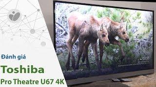 Trải nghiệm Chromecast gắn trong trên TV Toshiba U67   Tinhte.vn