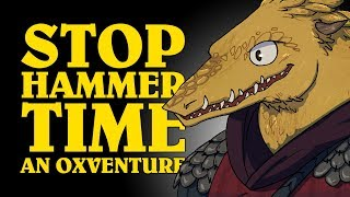 Dungeons & Dragons Live: STOP HAMMER TIME! An Oxventure