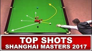 Snooker Shots - TOP 12 GREATEST SHOTS! Shanghai Masters 2017 (Or Ronnie O'Sullivan Top Shots?)