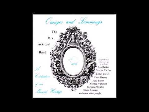 Hunting The Cutty Wren  - Mrs Ackroyd Band (1990) With Lyrics