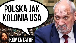 Macierewicz [PIS]: Polska NIE Jak SUWERENNE PAŃSTWO a Kraj Kolonialny USA - Analiza Komentator