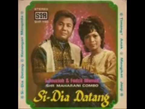 Dia Datang - S.Fauziah, Fadzil Ahmad