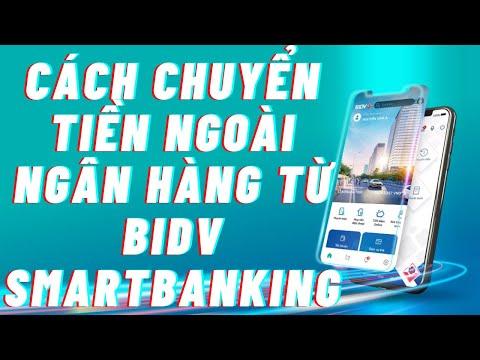 Cách chuyển tiền khác ngân hàng BIDV từ App BIDV SMARTBANKING   Foci
