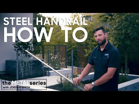 Steel Handrail HOW TO - Part I