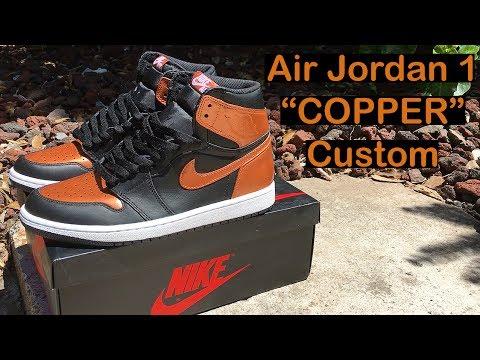 "How to: Air Jordan 1 ""Copper"" Custom Time Lapse"