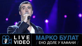 Marko Bulat - Eno dole u kafani - /LIVE/ To majstore - (Tv Top Music 2010)