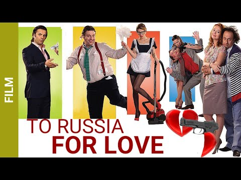 To Russia for love! Comedy. Best Films