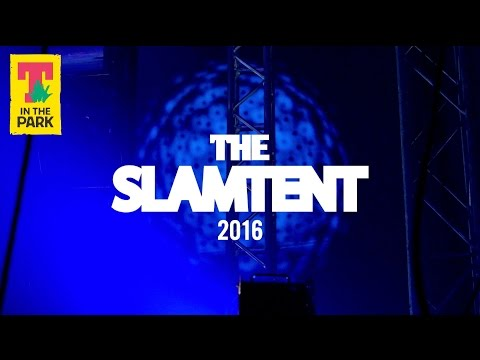 Slam Tent @ T In The Park 2016 trailer
