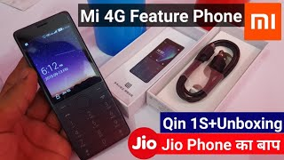 Xiaomi QIN 1S+ 4G Feature Phone with Jio 4G Support & Dual Sim | Xiaomi Qin 1S Plus Unboxing
