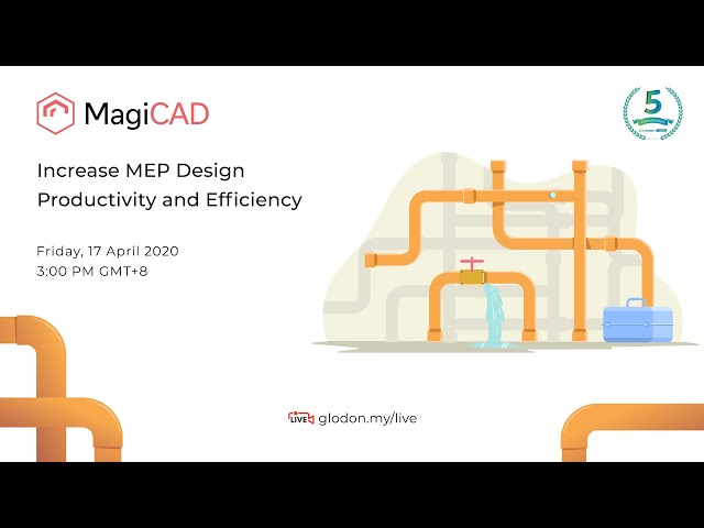 Increase MEP Design Productivity & Efficiency with MagiCAD