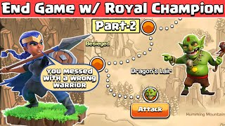 Max Royal Champion Vs Goblin Maps | Clash of Clans | Goblin Map Coc