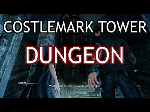 Final Fantasy XV - Costlemark Tower Dungeon (Guide)