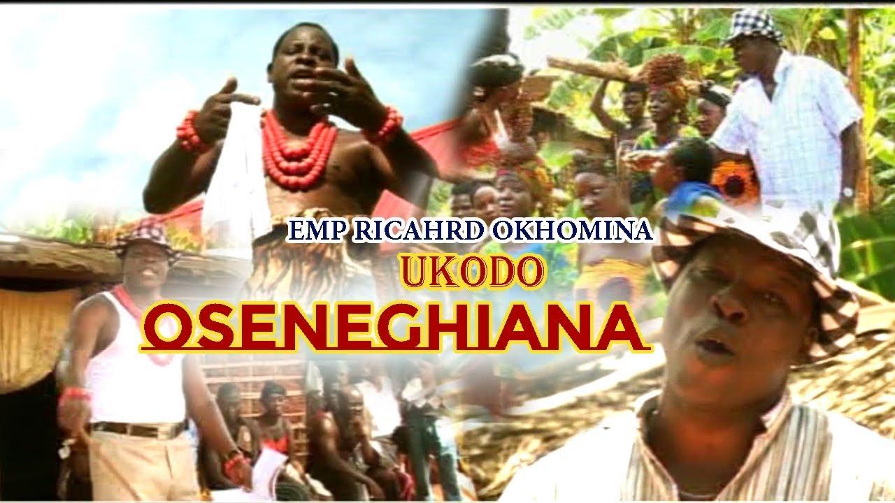 Download Benin Music Video► Oseneghian by Richard Okhomin (Ukodo Edo music)