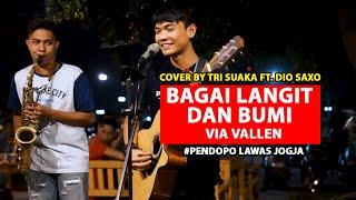 Download lagu BAGAI LANGIT DAN  BUMI  -  VIA VALLEN (LIRIK) COVER BY TRI SUAKA FT. DIO SAXO -  PENDOPO LAWAS