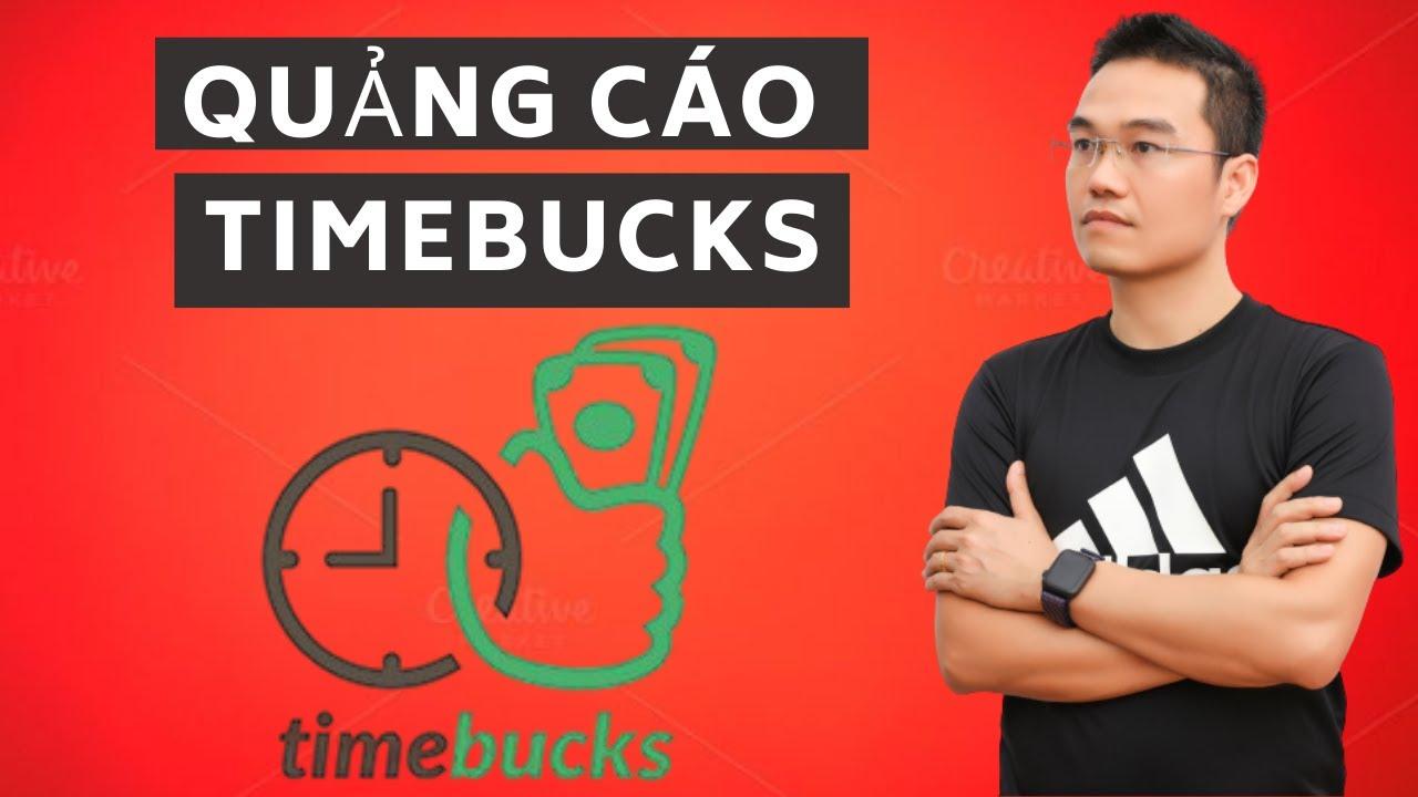 Chạy Quảng Cáo Timebucks CỰC RẺ – Mù Công Nghệ Cũng Làm Được