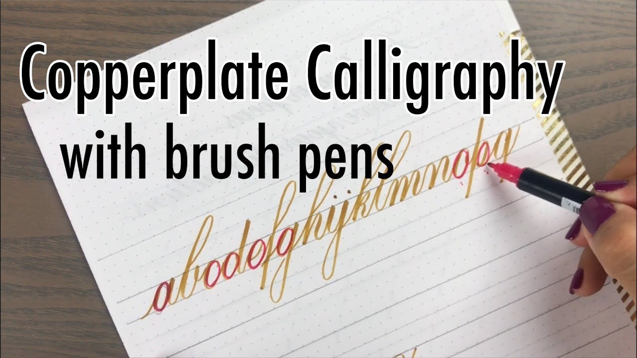 copperplate calligraphy with brush pens youtube