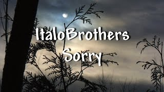 Italobrothers Sorry - Lyrics.mp3